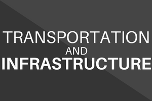 Transportation and Infrastructure