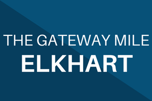 The Gateway Mile Elkhart